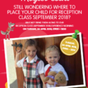 Still wondering where to place your child for Reception Class September 2018?